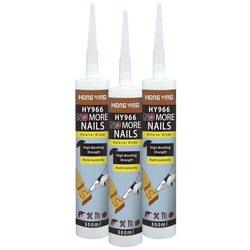 HY-966 Exterior Grade No More Nails